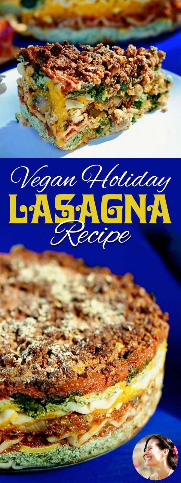 Vegan Lasagna Recipe for the Holidays