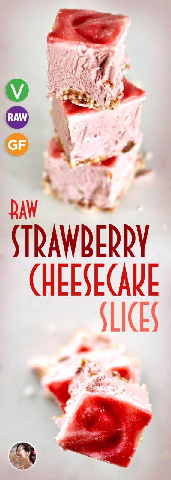 Raw Strawberry Cheesecake Slices (Vegan, Gluten Free)