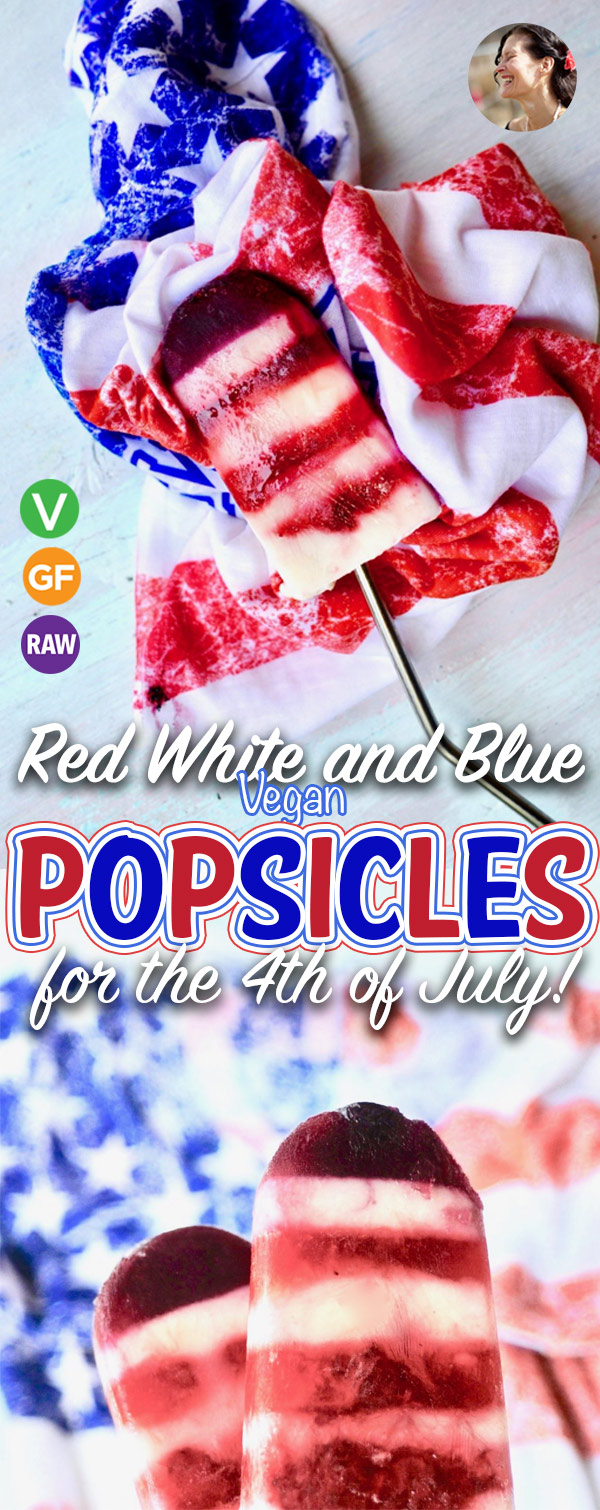 Red White and Blue Vegan Popsicles for the 4th of July Print Red White and Blue Vegan Popsicles for the 4th of July!